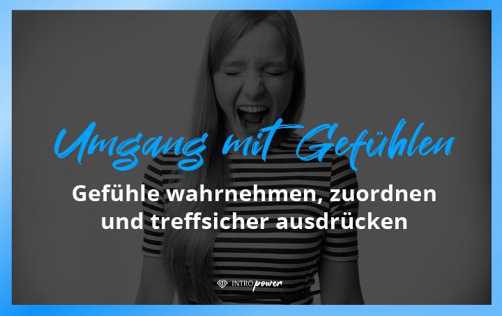 Blogbeitrag Titelbild: Gefühle zulassen, Gefühle ausdrücken – so klappt's