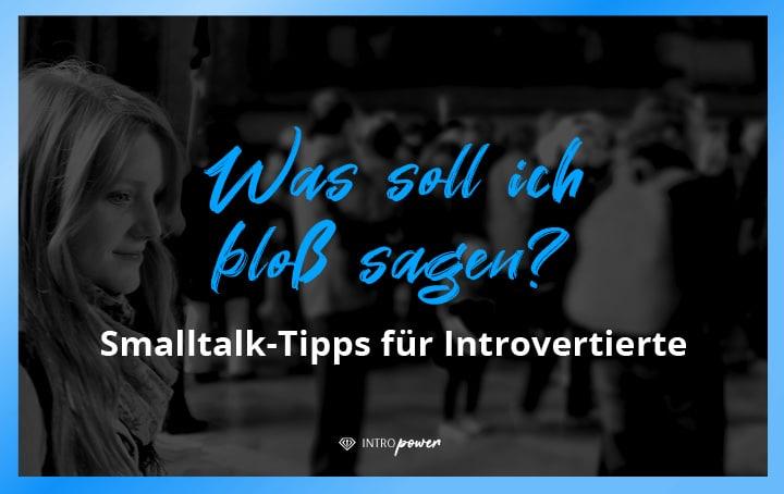 Blogbeitrag Titelbild: Was soll ich bloß sagen? Smalltalk für Introvertierte