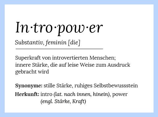 Intropower Definition introvertiert Stärke
